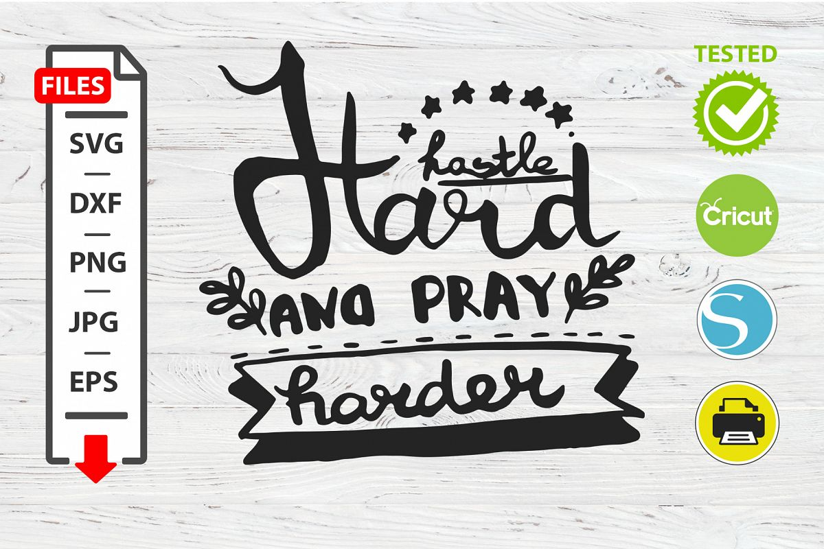 Hustle hard and play harder motivational quote SVG example image 1