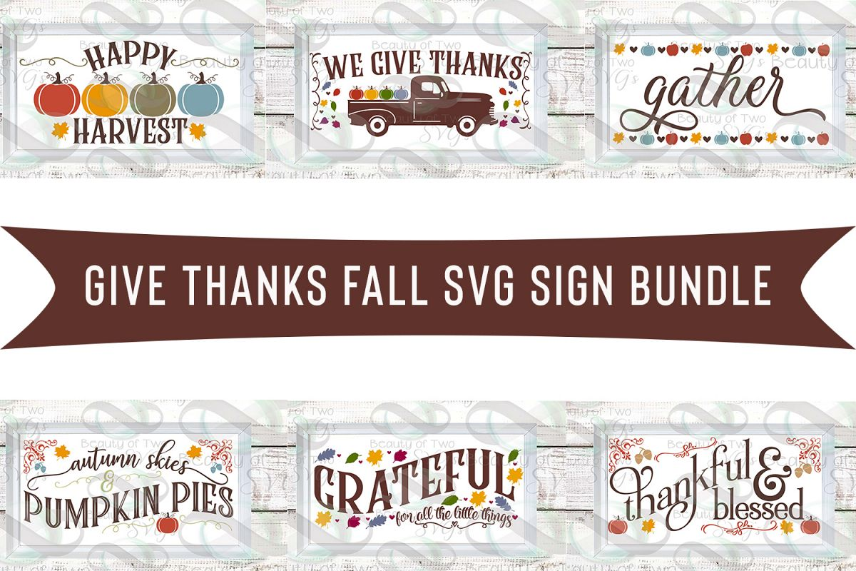 Fall svg Farmhouse Bundle Give Thanks svg, 6 Fall svg design example image 1