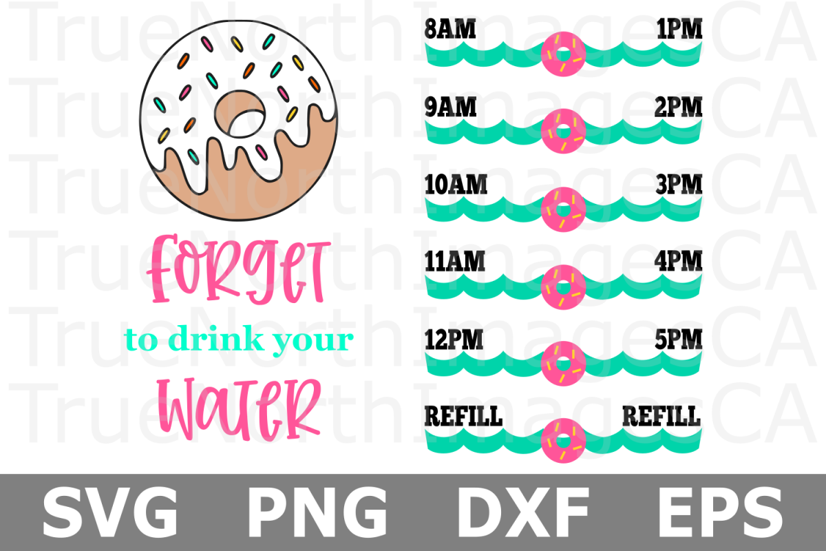 Donut Forget to Drink Your Water - A Water Tracker SVG Cut F example image 1