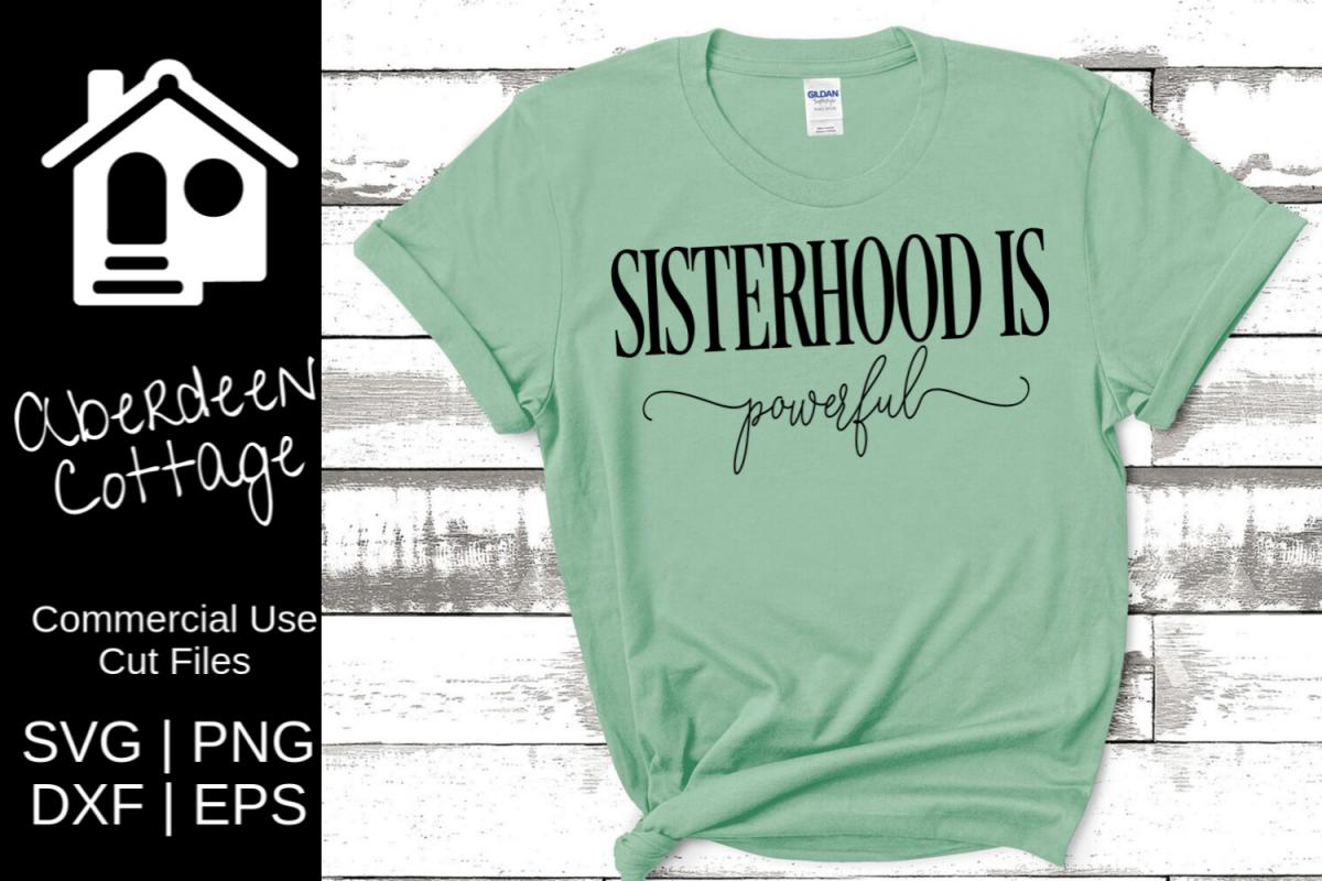 Sisterhood Is Powerful Sorority SVG example image 1