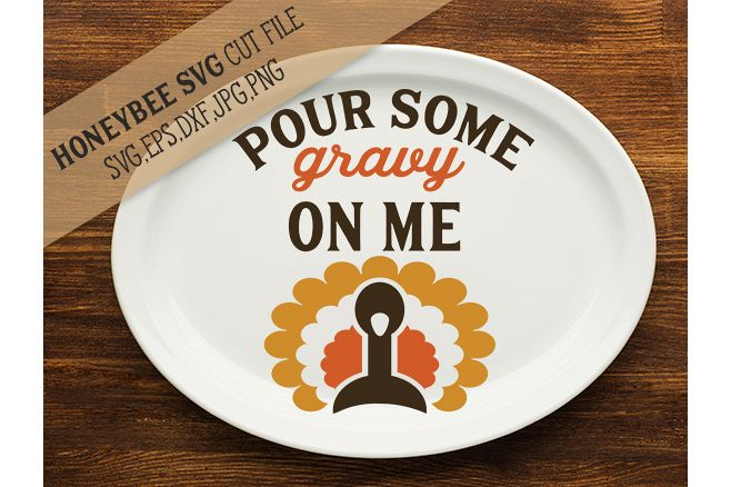 Pour Some Gravy On Me svg example image 1