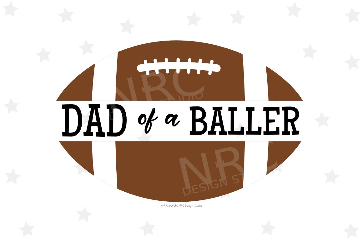Football Dad of a Baller SVG File, Sports example image 1