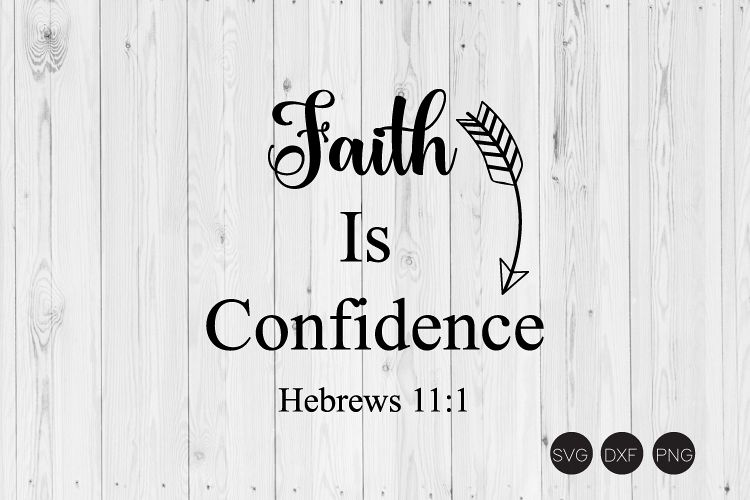 Faith Is Confidence SVG example image 1