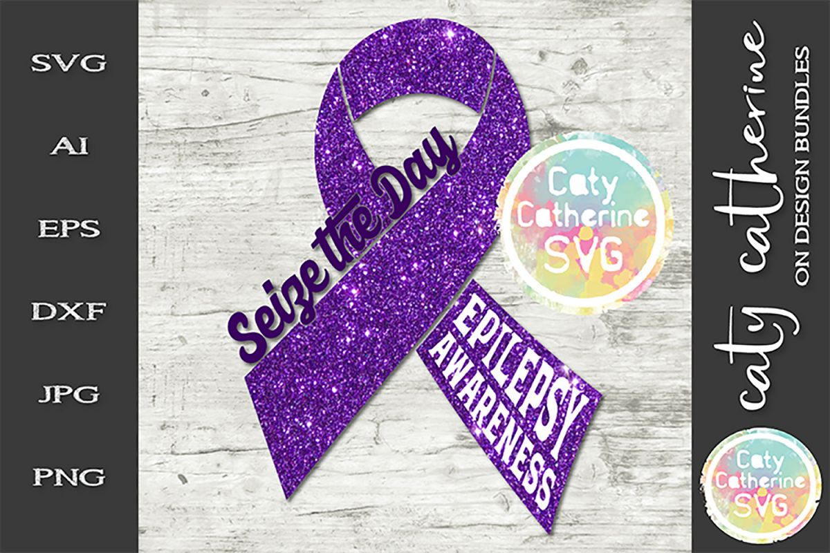 Epilepsy Awareness Ribbon Seize The Day Purple Day SVG example image 1