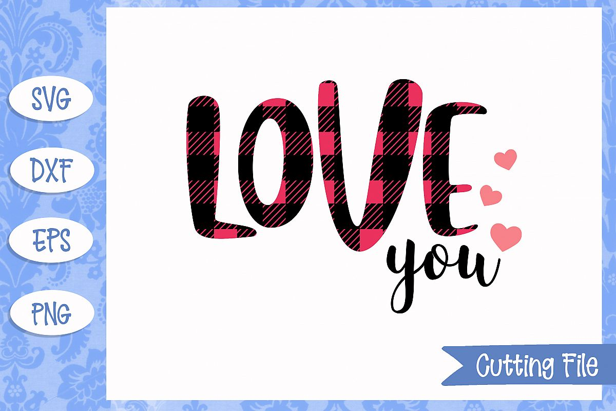 Love you plaid SVG File example image 1
