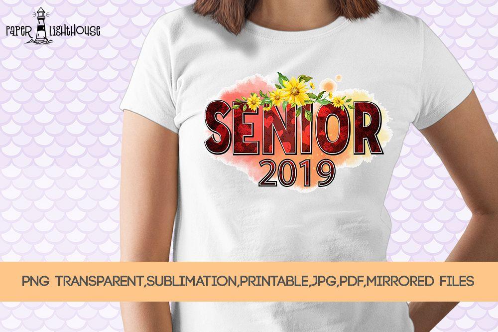 Senior 2019 - Graduation clipart, sublimation, iron on files example image 1