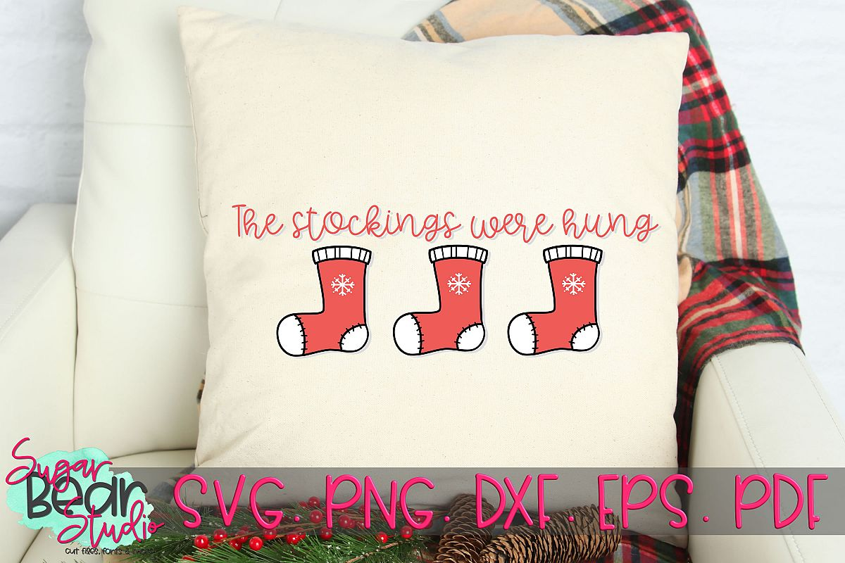 The Stockings Were Hung - A Christmas SVG example image 1