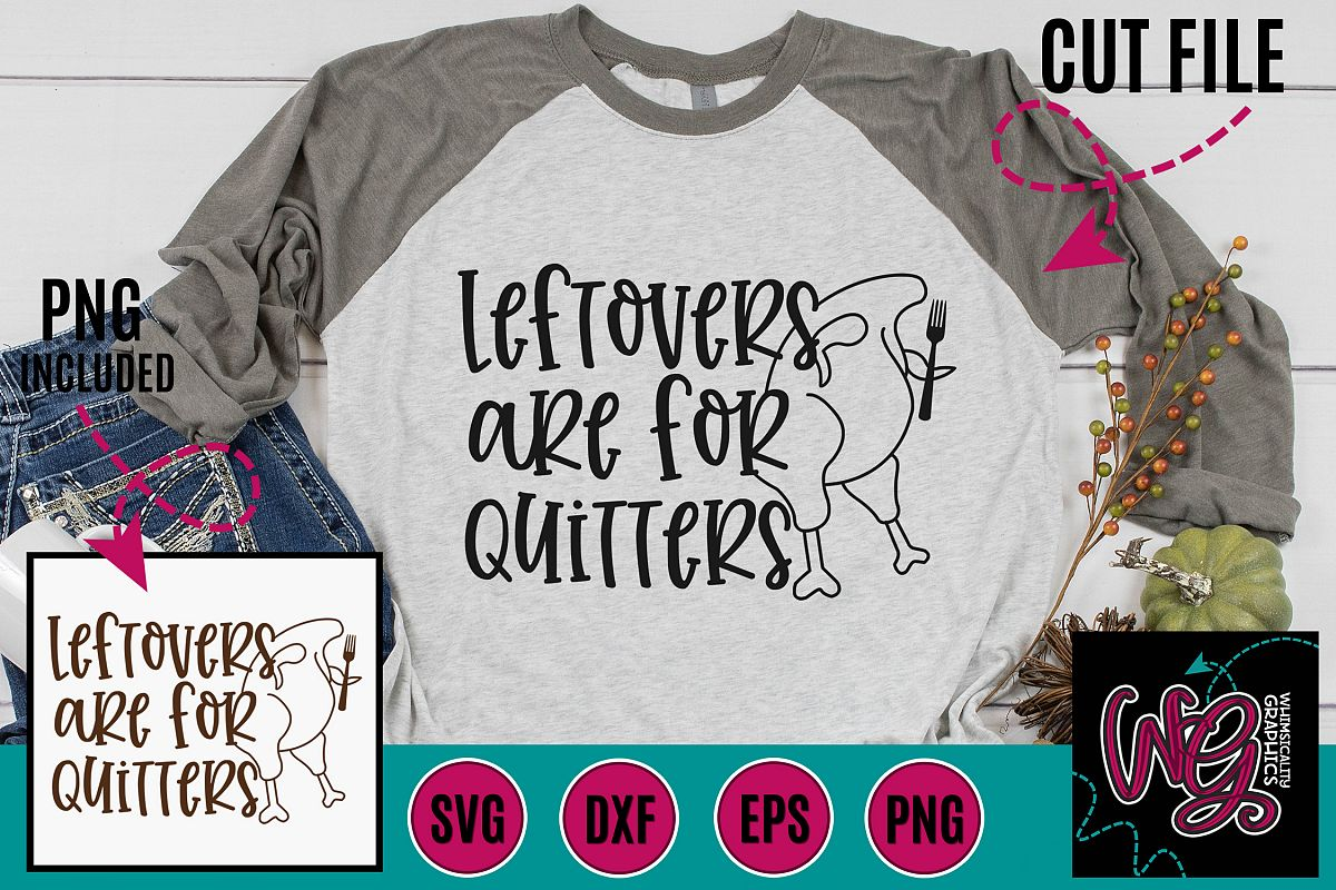 Leftovers Are For Quitters Turkey SVG DXF PNG EPS example image 1