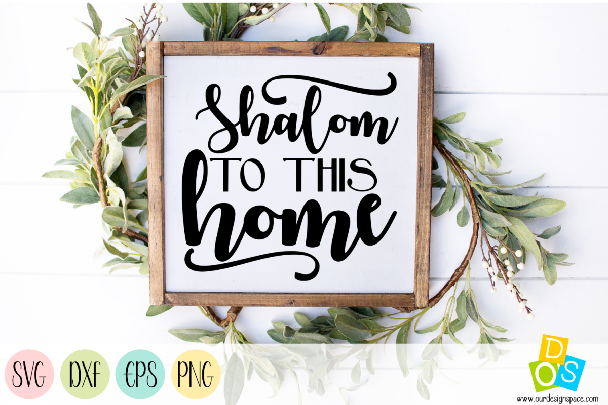 Shalom to this home biblical quote SVG, DXF, EPS & PNG files example image 1