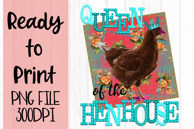 Queen of the Hen House Ready to Print example image 1