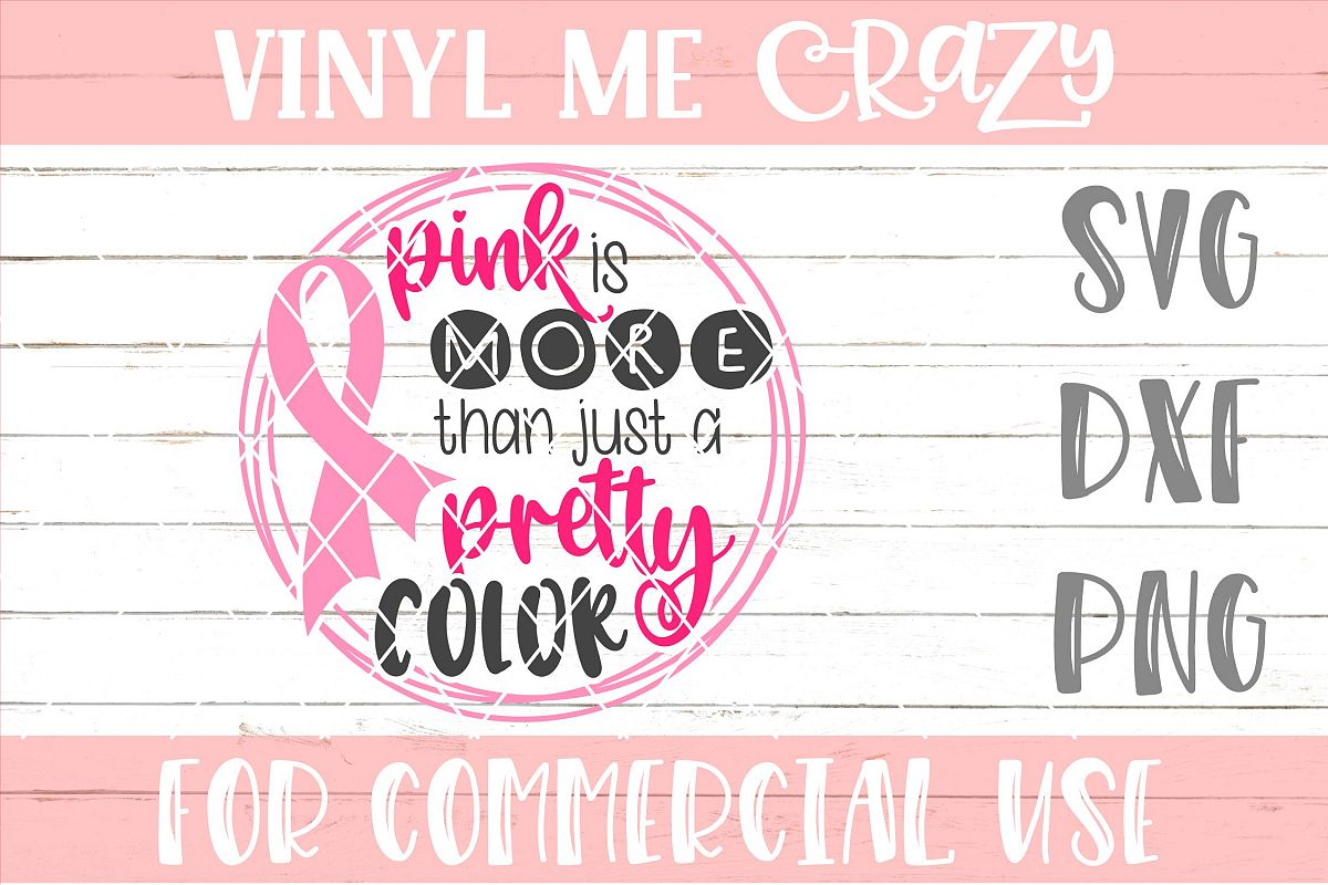 Pink Is More Than A Pretty Color SVG DXF PNG example image 1