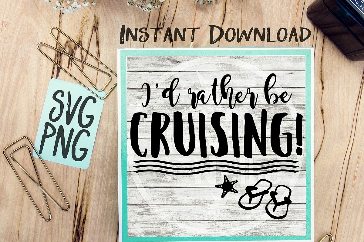 I'd Rather Be Crusing SVG Image Design for Vinyl Cutters Print DIY Design Cruise Vacation Anchor Brother Cricut Cameo Cutout example image 1