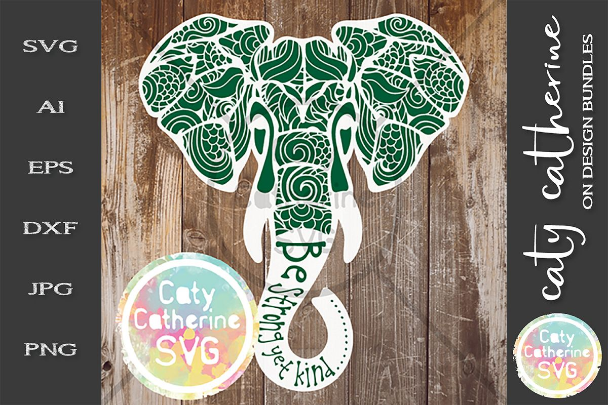 Be Strong Yet kind Zentangle Elephant SVG example image 1