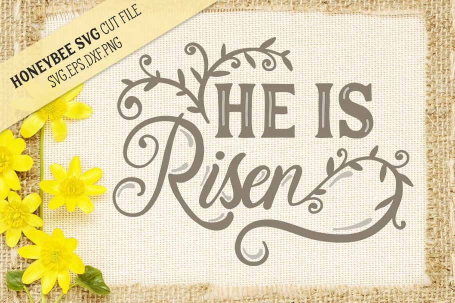 He is Risen Easter SVG Cut file example image 1