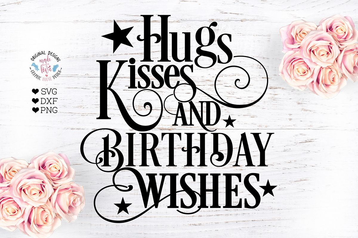 Hugs and Kisses and Birthday wishes example image 1