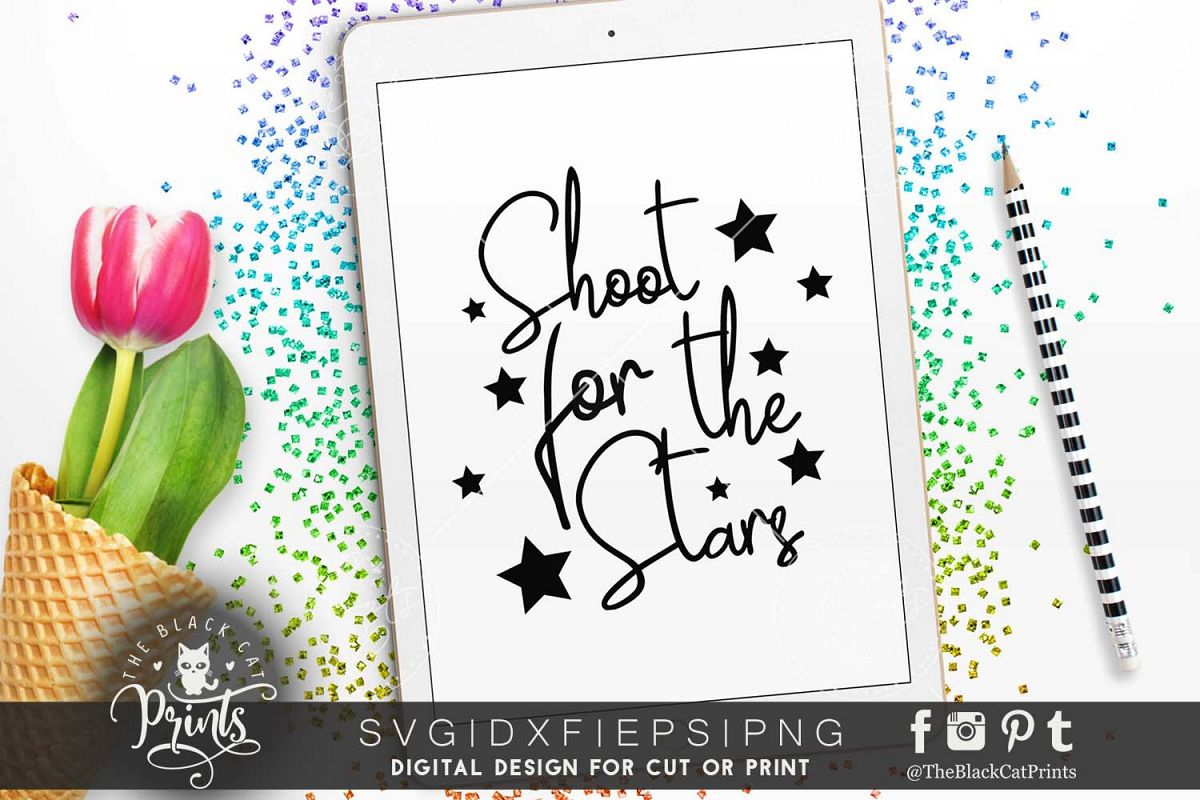 Shoot for the stars SVG PNG EPS DXF example image 1