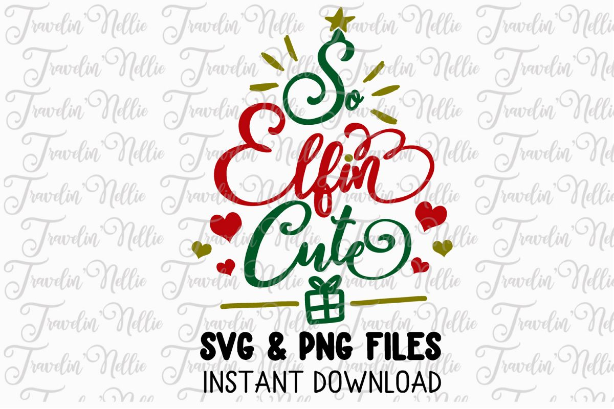 So Elfin Cute Elf Svg Christmas Holiday Winter Cut File Kids example image 1