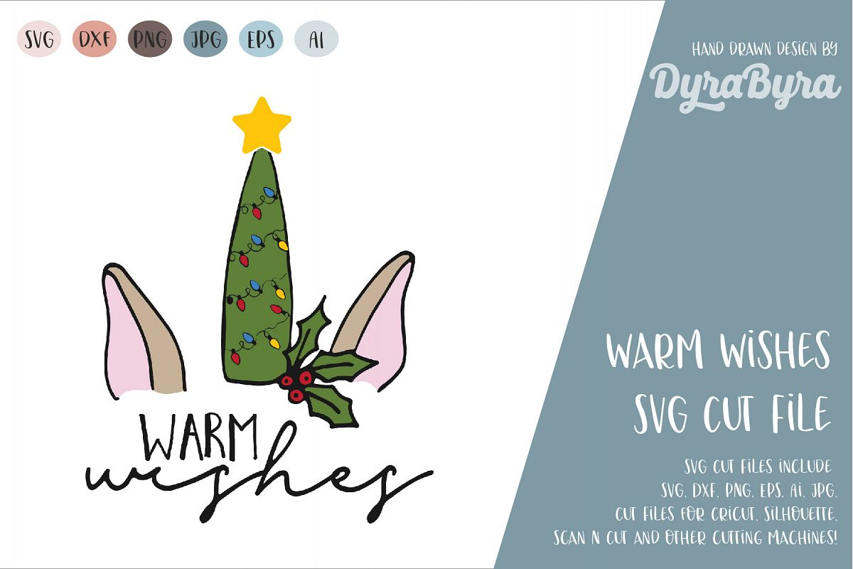 Warm Wishes SVG / Christmas SVG Cut File example image 1