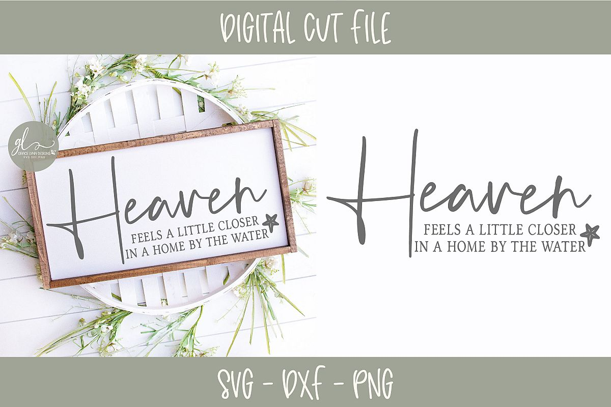 Heaven Feels A Little Closer In A Home By The Water - SVG example image 1