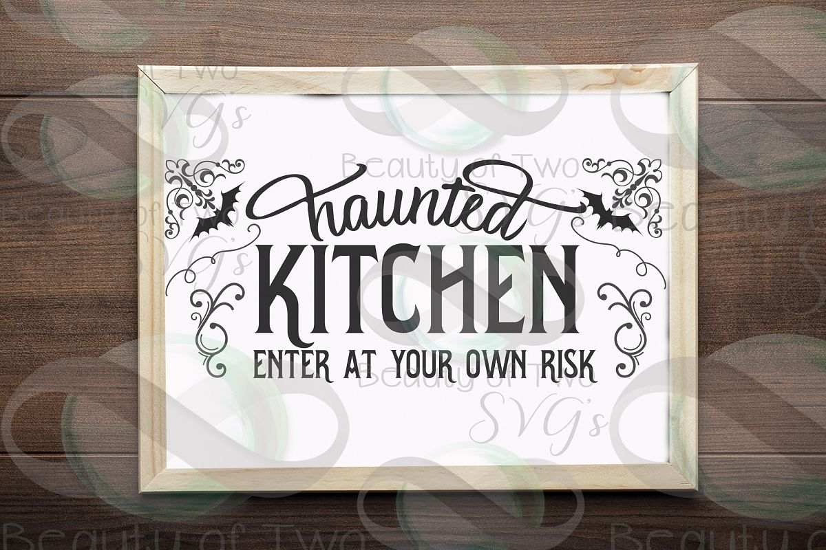 Halloween svg sign design, Haunted kitchen svg, kitchen svg example image 1