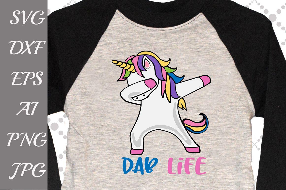 Dab Life Unicorn Svg example image 1