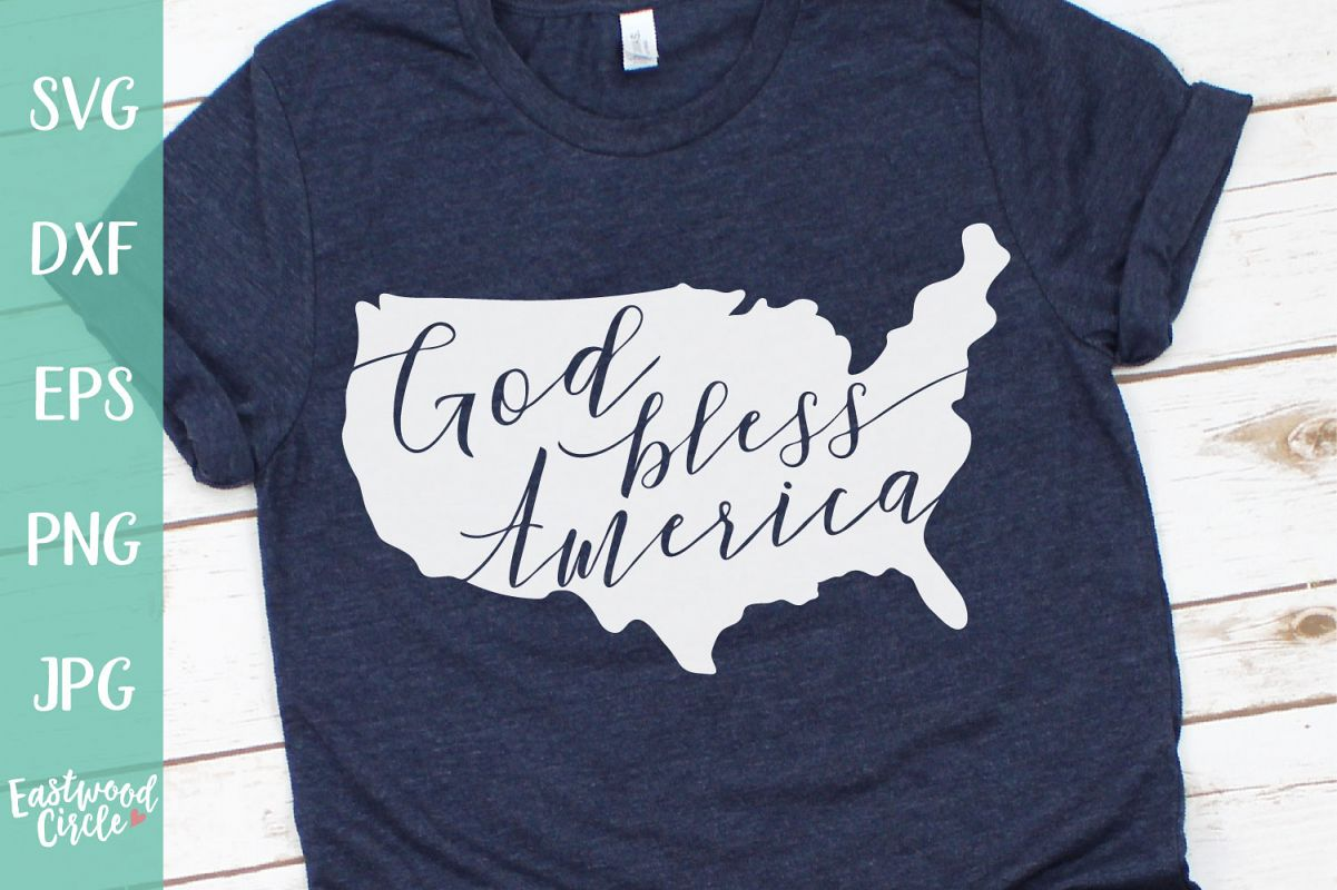 God Bless America - A 4th of July SVG Cut File for Crafters example image 1