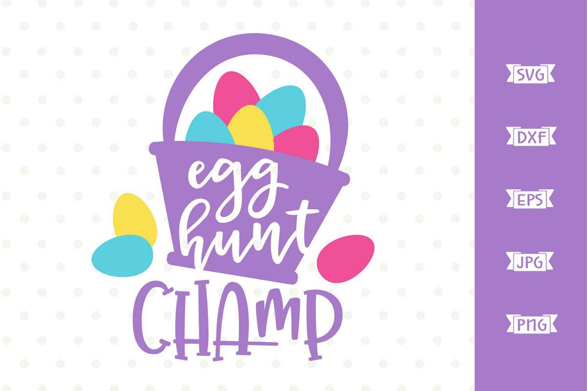 Egg Hunt Champ SVG file example image 1