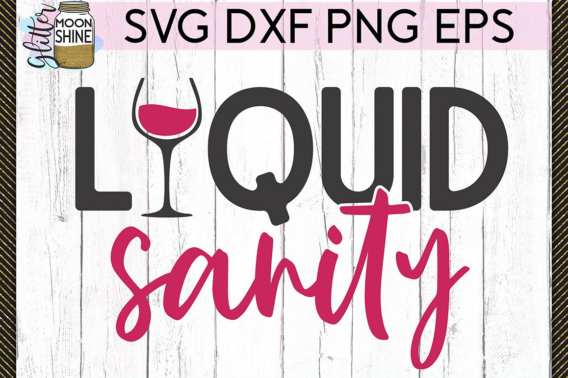 Liquid Sanity SVG DXF PNG EPS Cutting Files example image 1