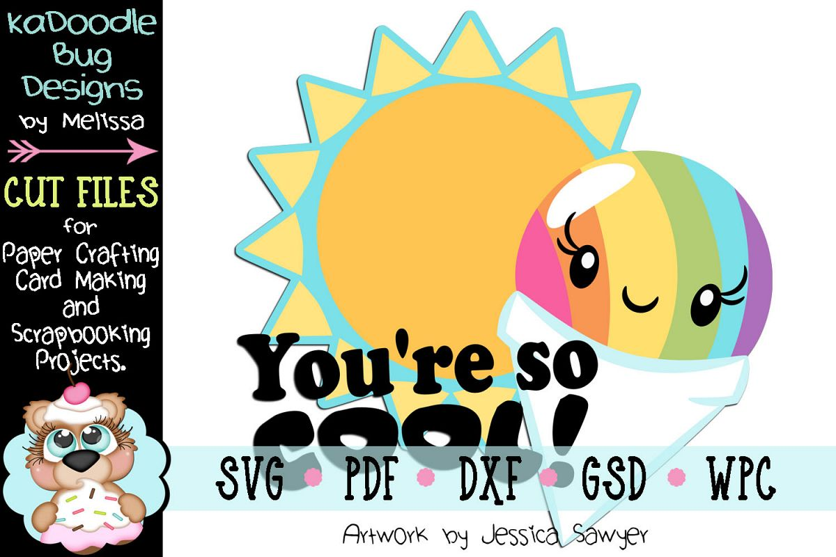 You're So Cool Snowcone Cut File - SVG PDF DXF GSD WPC example image 1