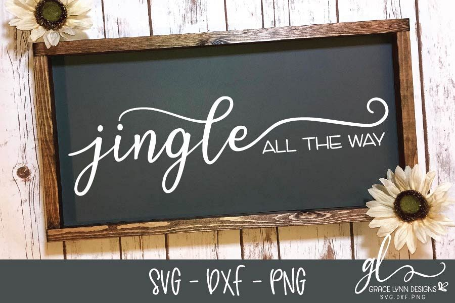 Jingle All The Way - Christmas Cut File - SVG, DXF & PNG example image 1