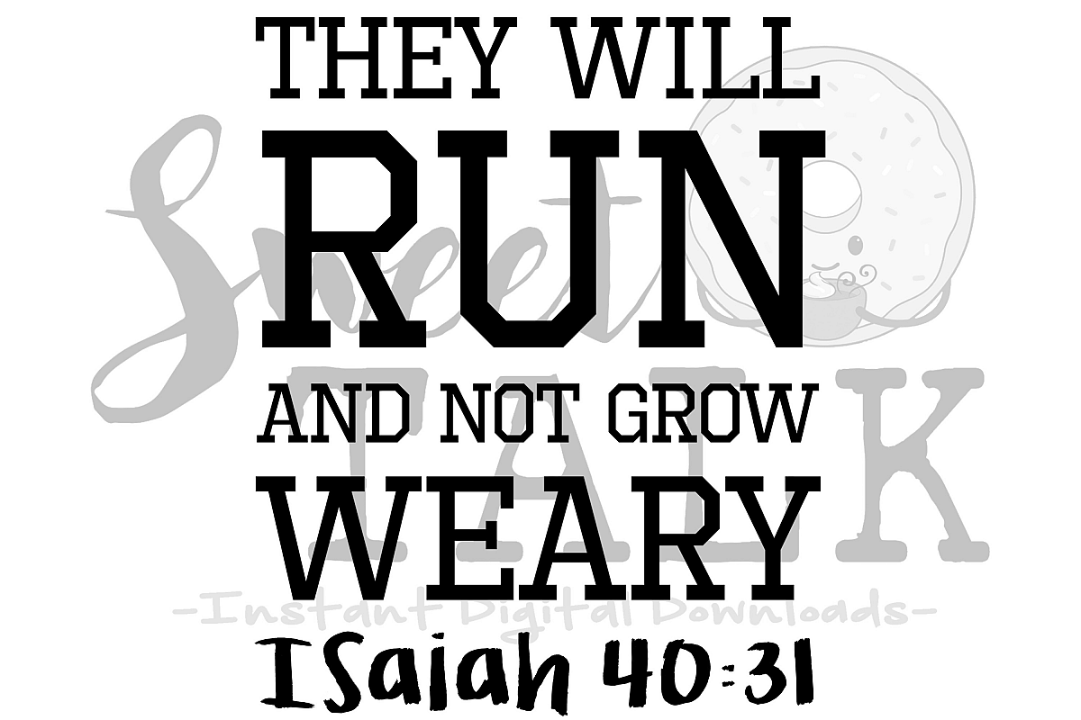 they will run and not grow weary svg instant digital download