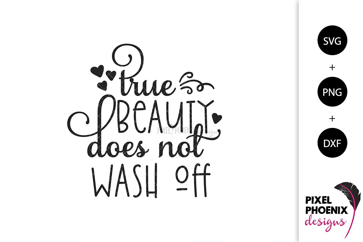 True Beauty Does Not Wash Off SVG example image 1