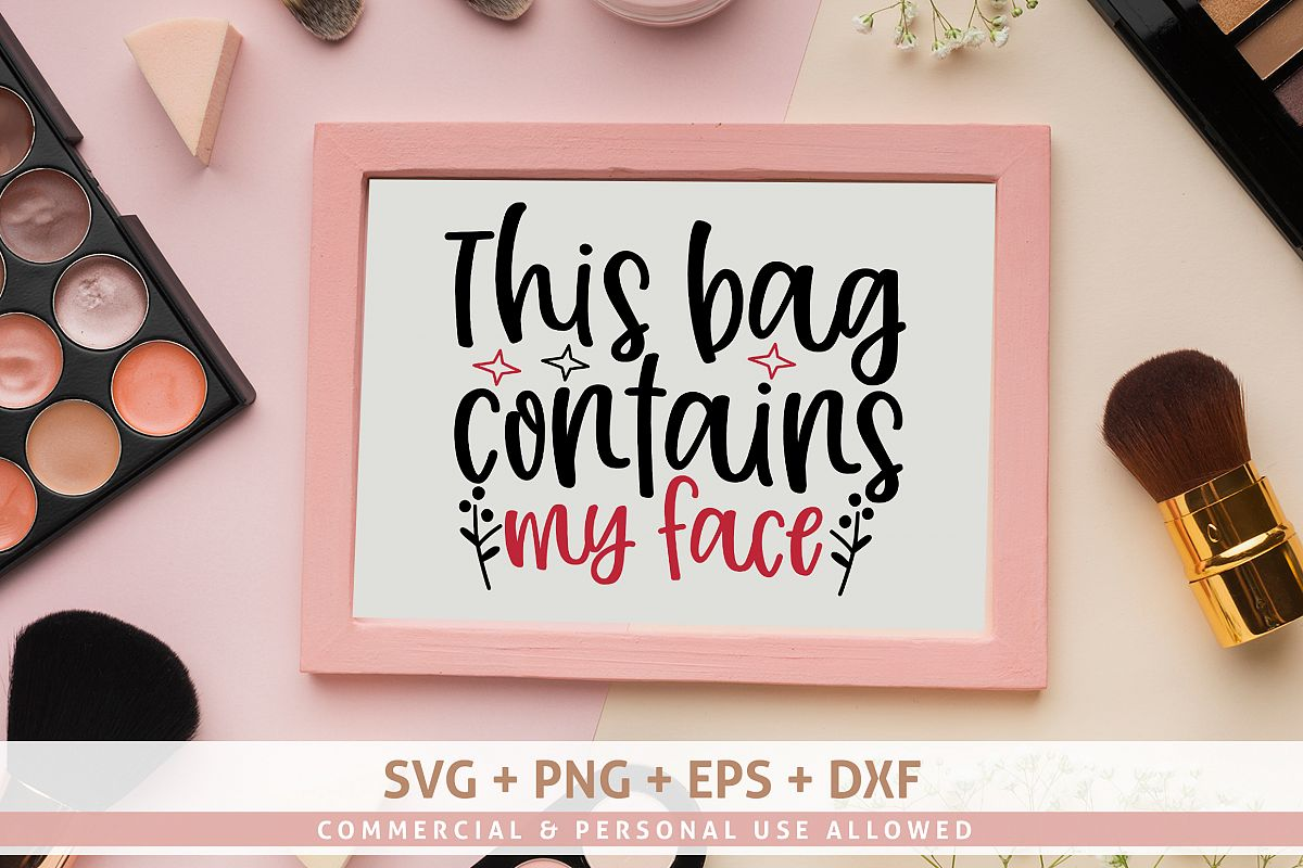 This bag contains my face SVG example image 1