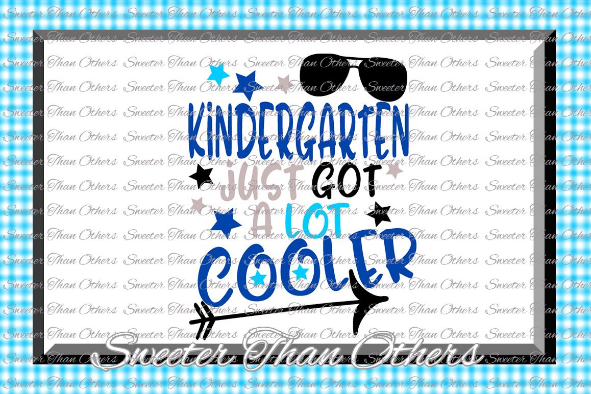 Kindergarten Cooler SVG Kinder Grade cut file First Day of S example image 1