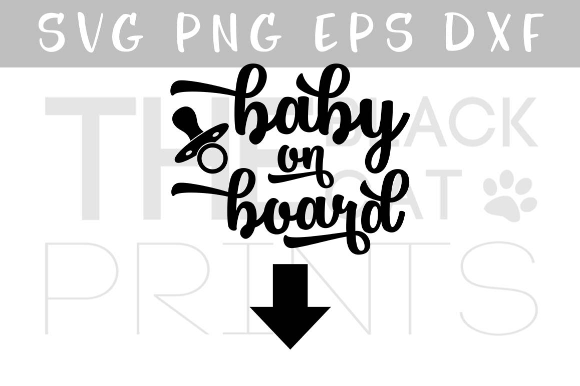 Baby on board SVG PNG EPS DXF example image 1