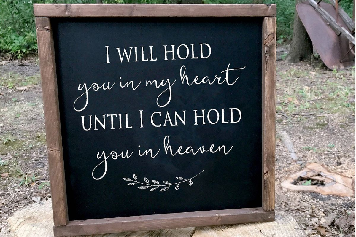 I Will Hold You In My Heart Sympathy SVG example image 1