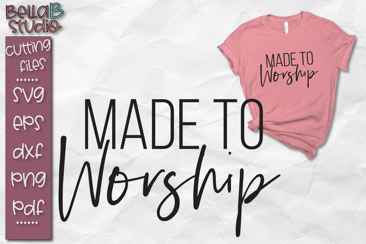 Made To Worship SVG, Christian SVG File example image 1
