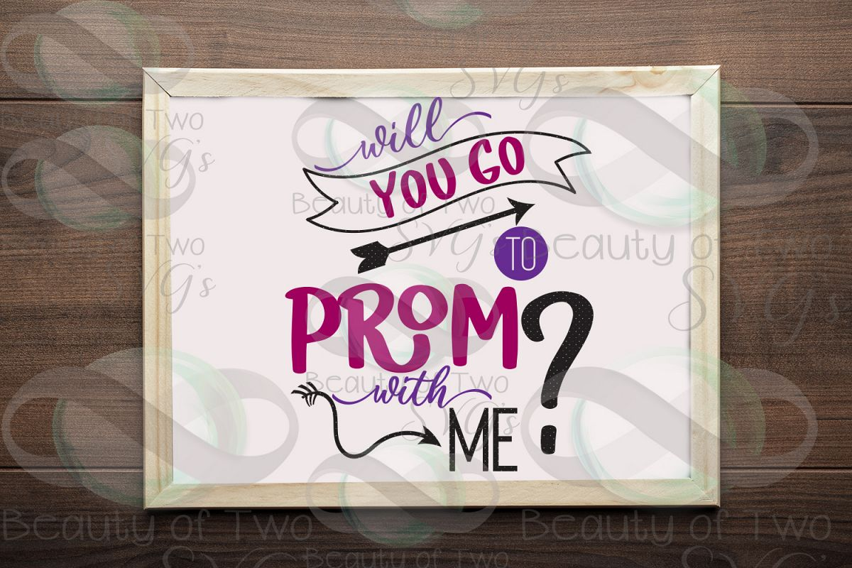 Prom Proposal svg and png, Prom svg, Prom date 2019 svg, example image 1