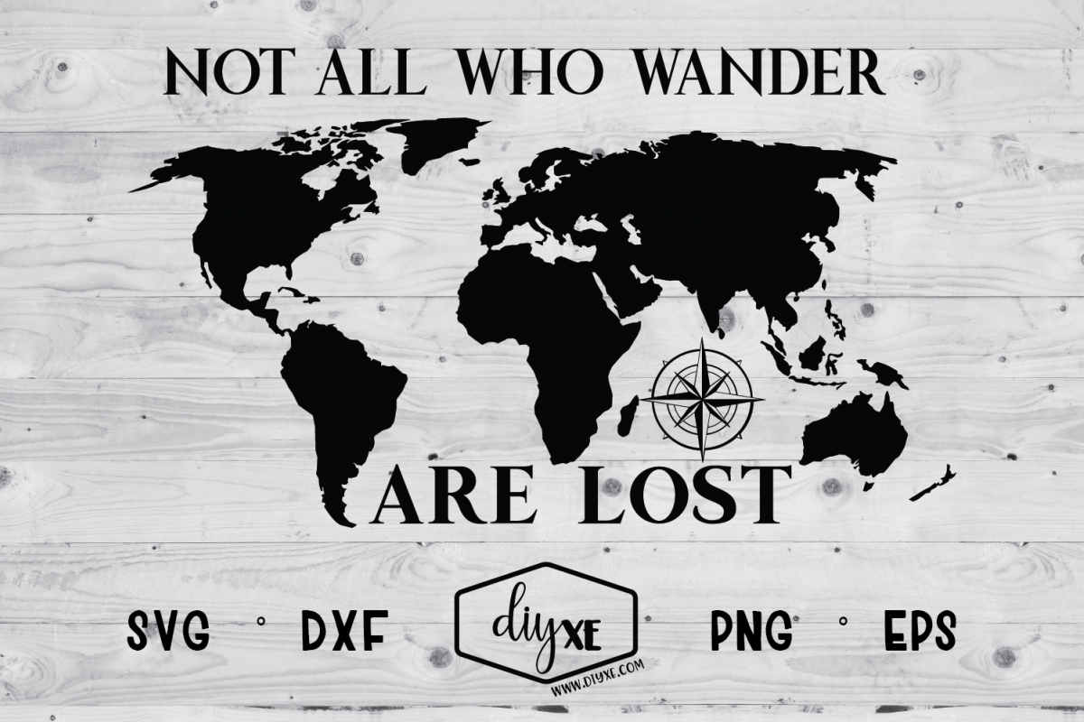 Not All Who Wander Are Lost Map - A Travel SVG Cut FIle example image 1
