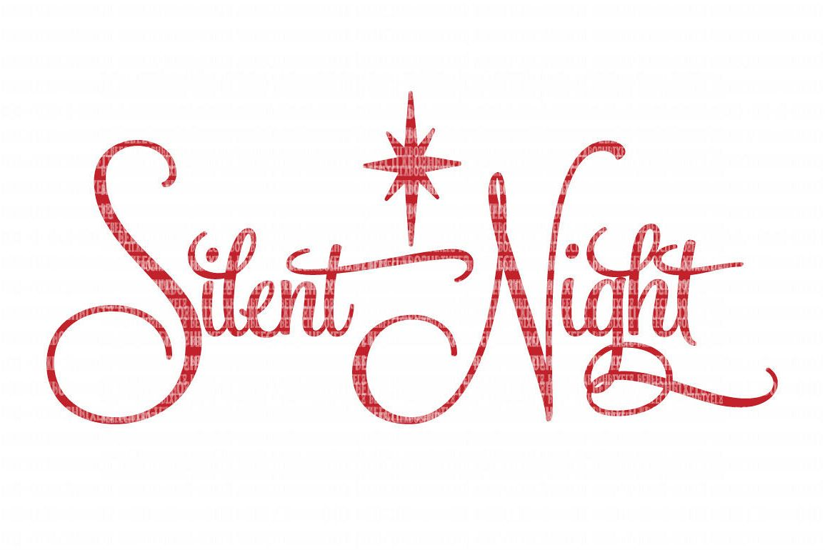 silent night christmas svg file svg files for cameo and cricut design space iron