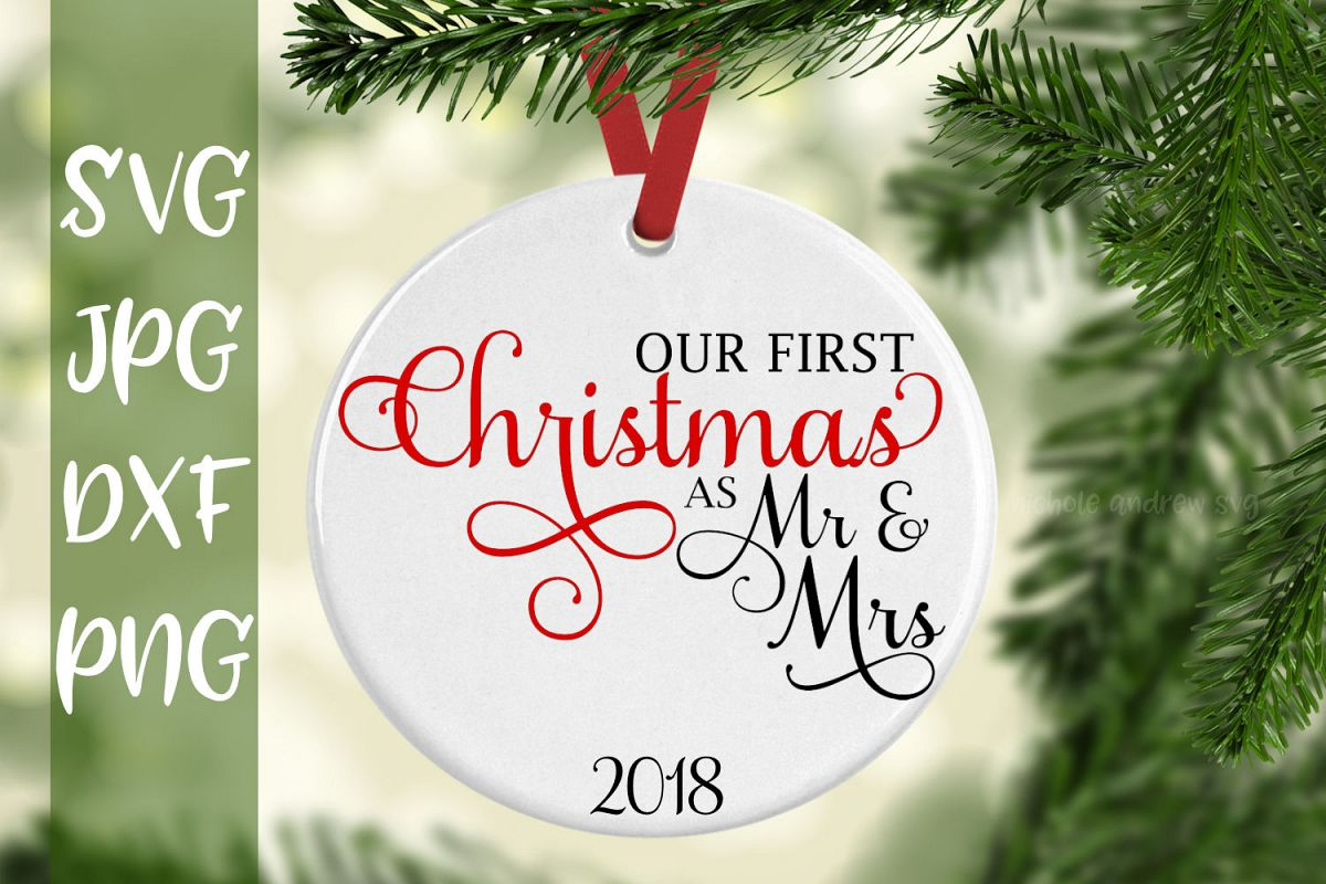 First Christmas.Our First Christmas As Mr And Mrs Svg