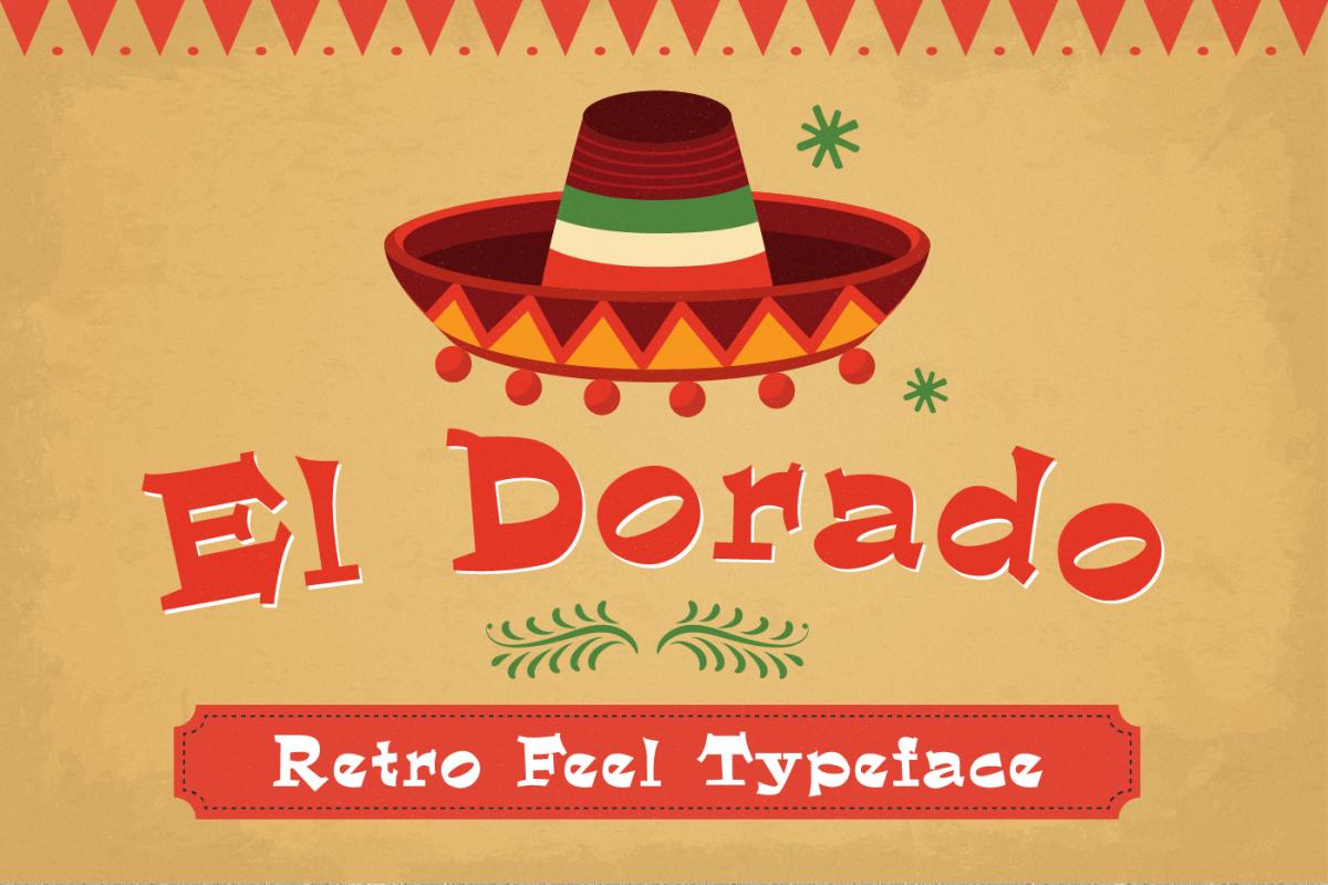 El Dorado - Mexican Typeface example image 1