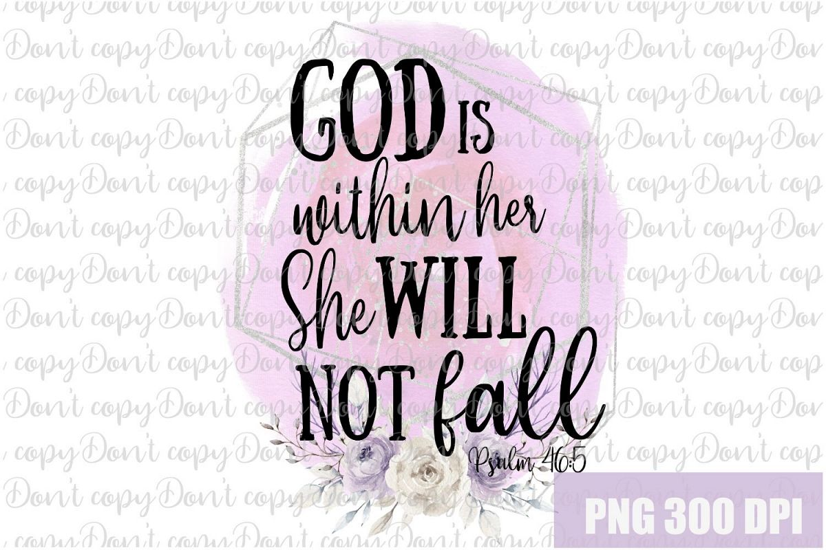 God is Within Her She Will Not Fall Sublimation PNG Design example image 1