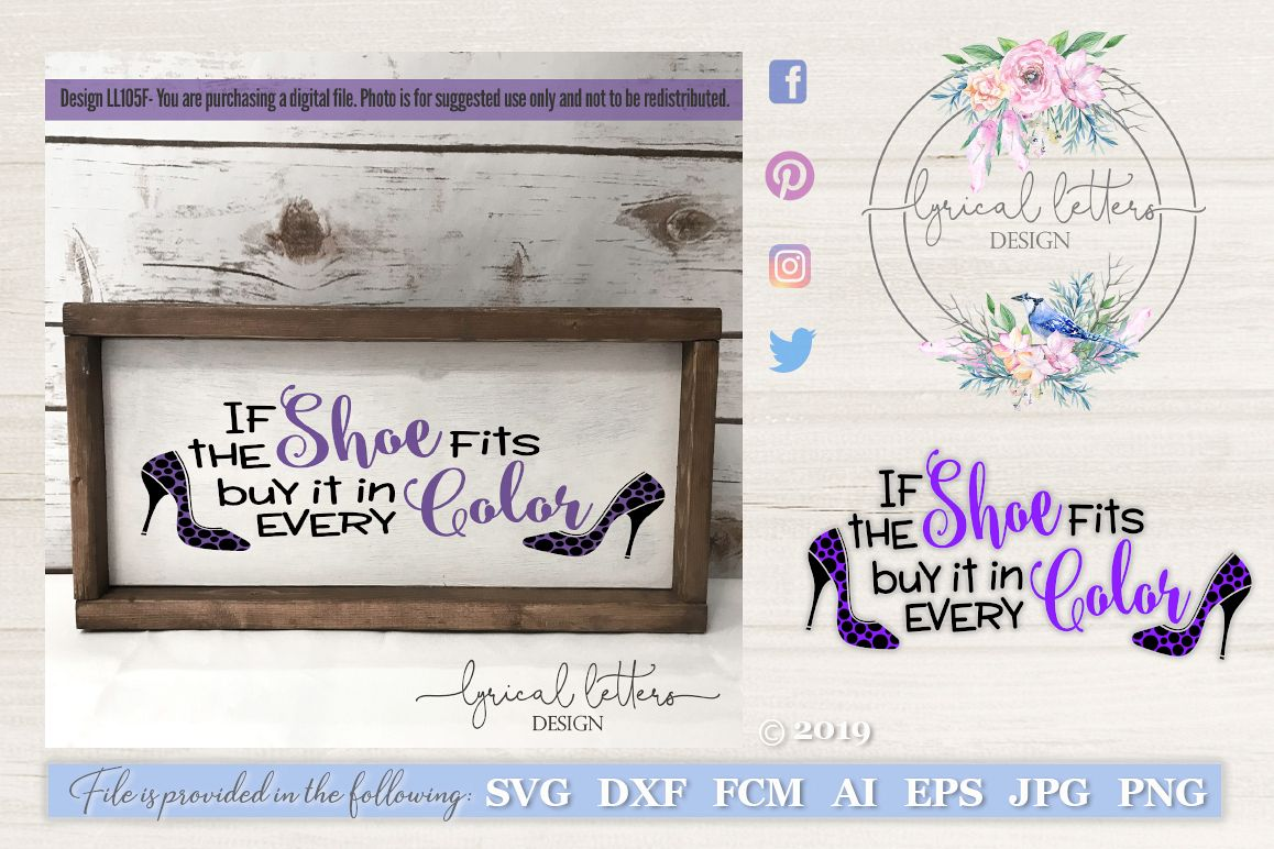 If The Shoe Fits Buy It In Every Color SVG DXF LL105F example image 1
