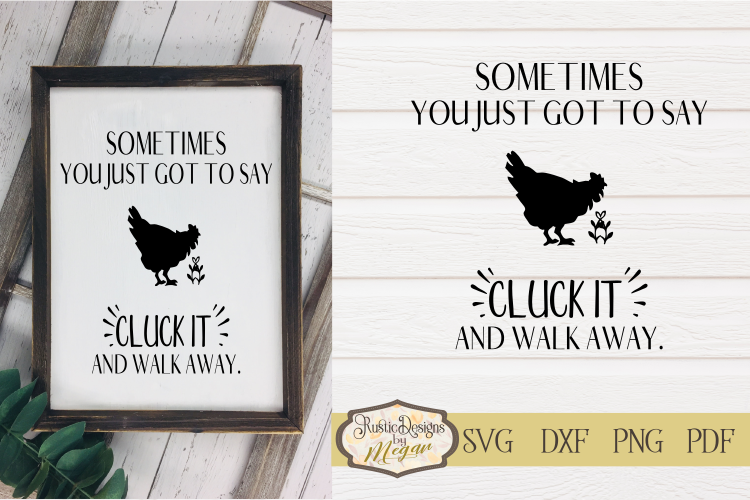 Cluck it farmhouse SVG cut file example image 1
