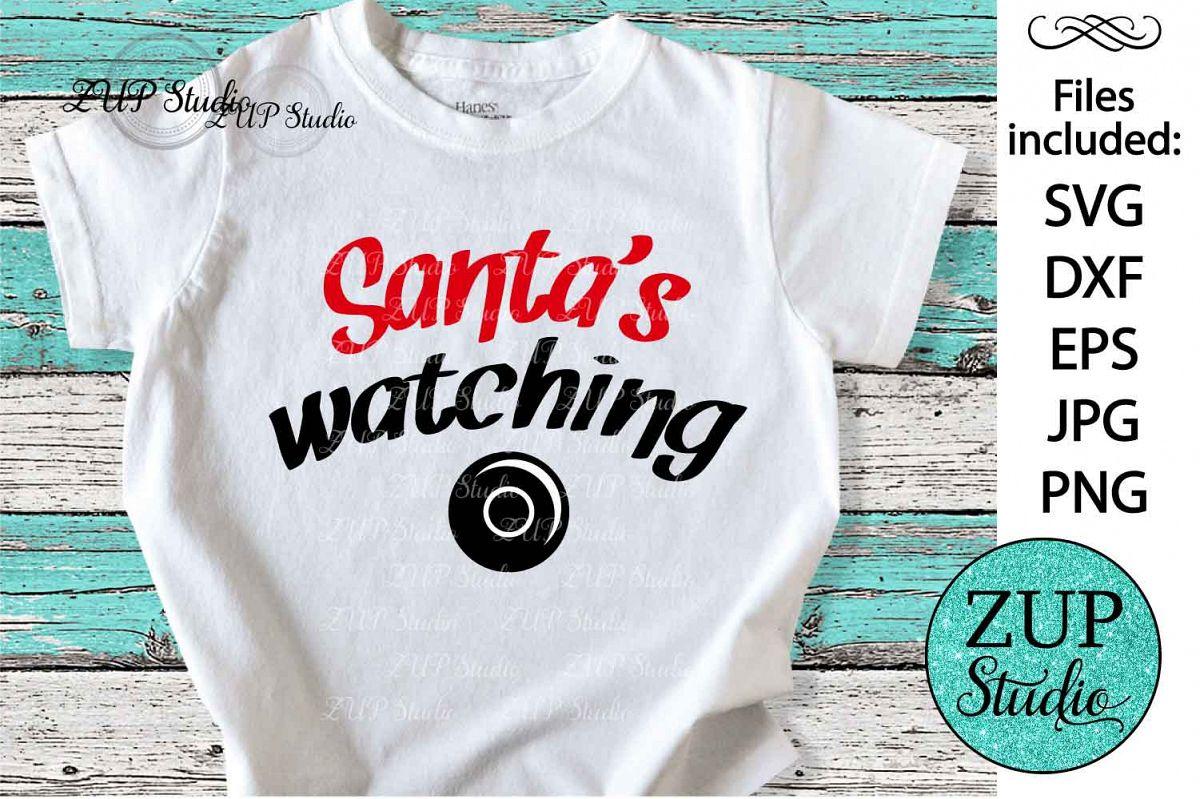 Santa's Watching Digital Cutting files file 123 example image 1
