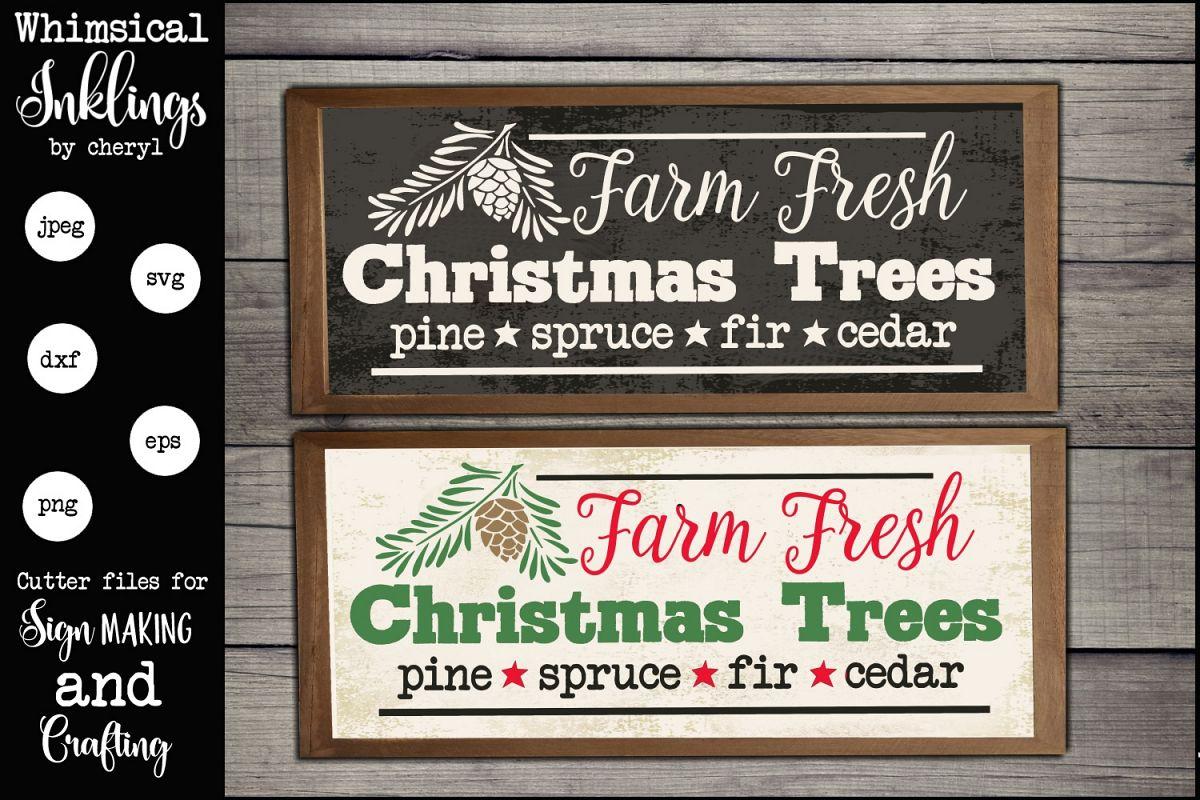 Farm Fresh Christmas Trees Sign SVG example image 1