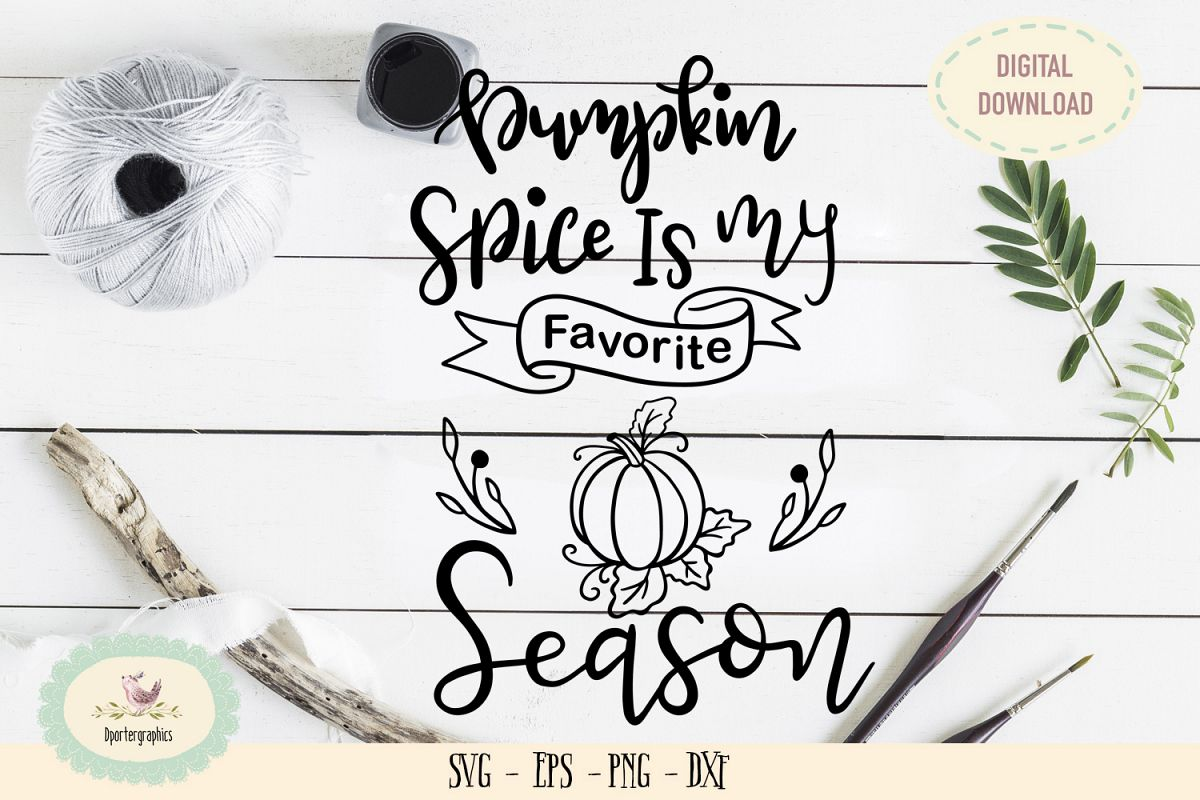 Pumpkin spice is my favorite season SVG PNG thanksgiving example image 1