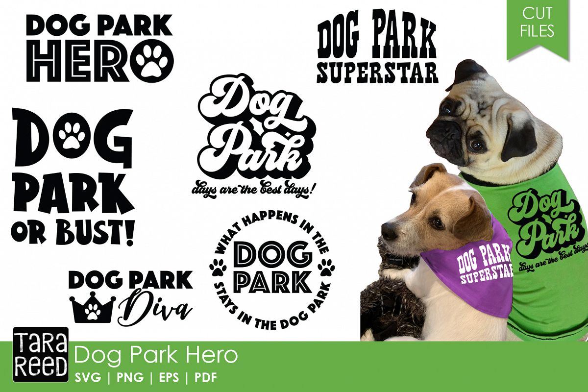 Dog Park Hero - Dog SVG and Cut Files for Crafters example image 1