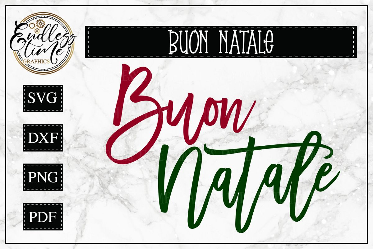 Merry Christmas In Italian.Buon Natale Svg Merry Christmas In Italian